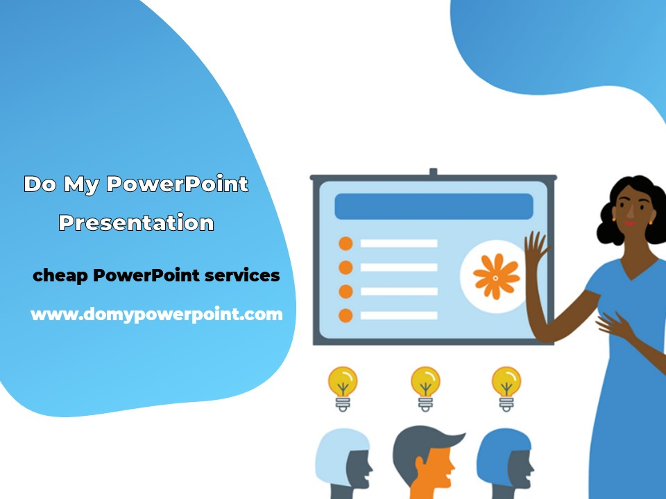cheap PowerPoint services immediately and online.
